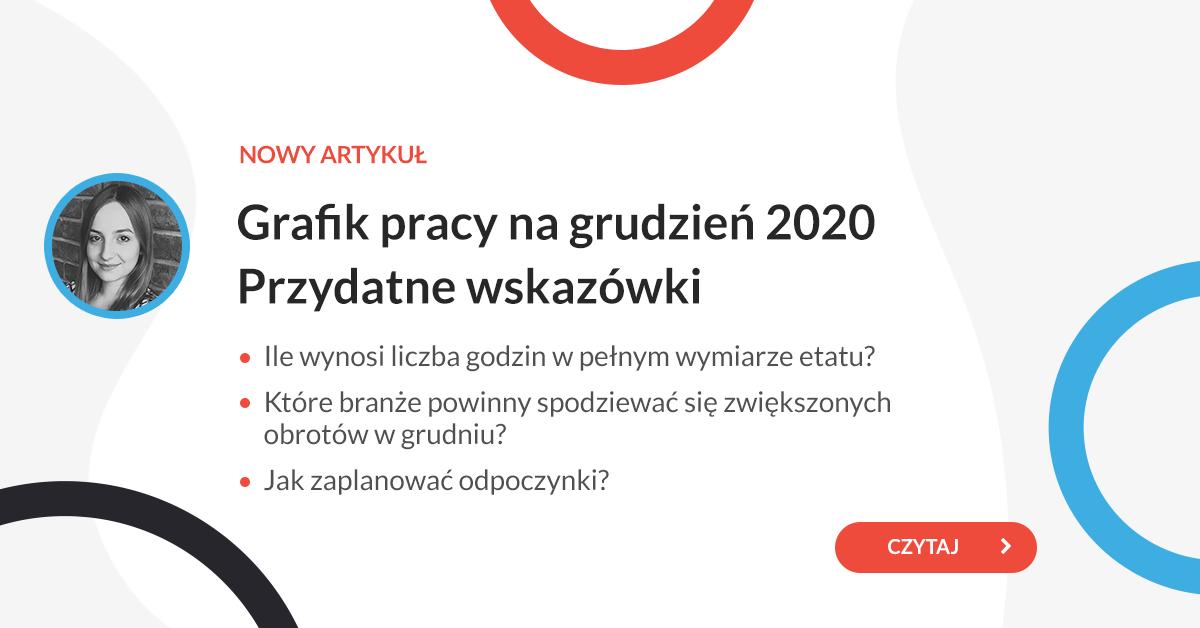 Grafik pracy na grudzień 2020 - przydatne wskazówki