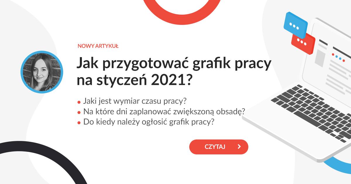 Jak przygotować grafik pracy na styczeń 2021?