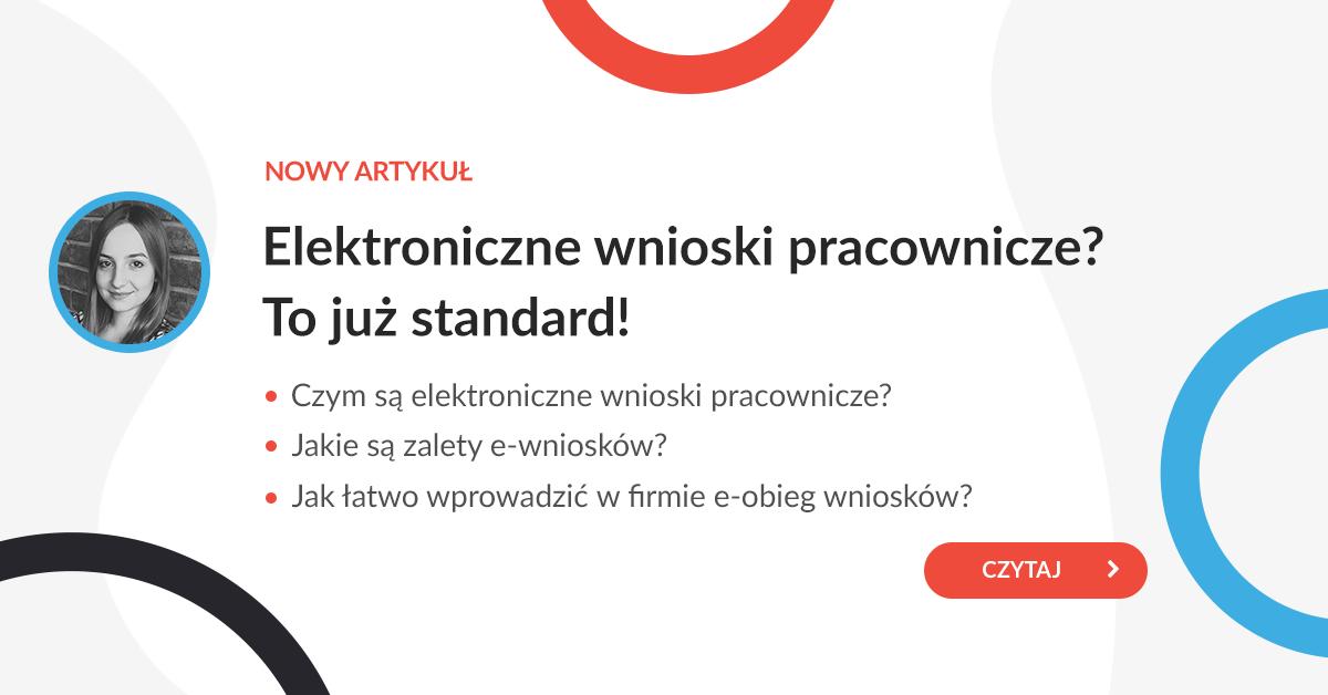 Elektroniczne wnioski pracownicze? To już standard!